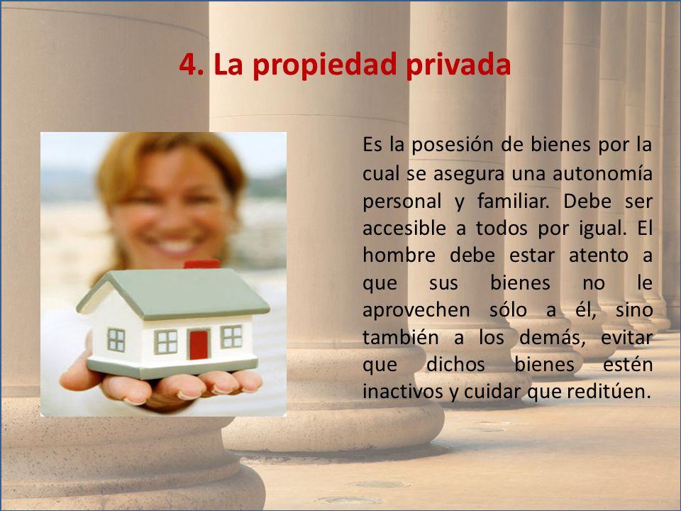 4. La propiedad privada