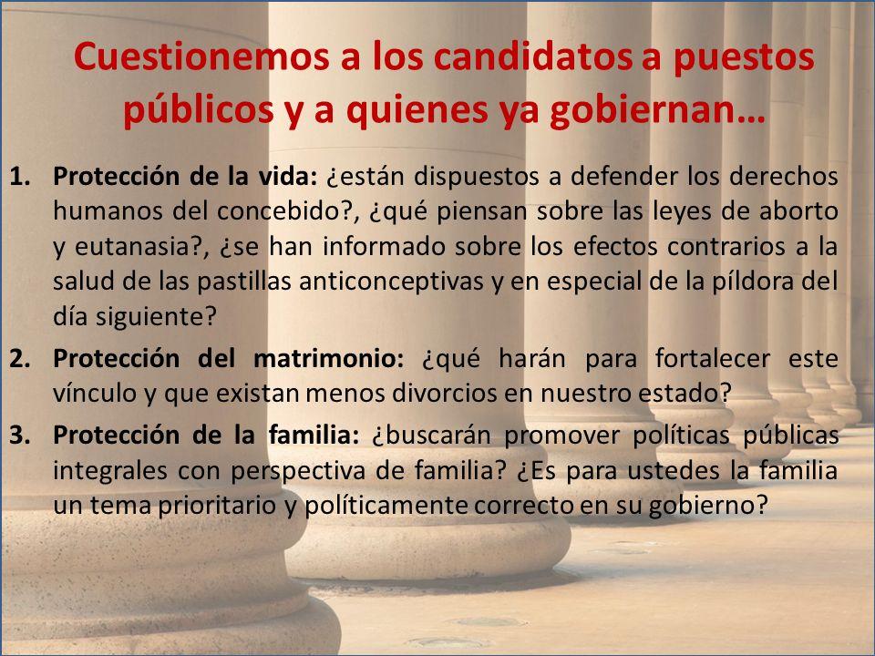 Cuestionemos a los candidatos a puestos públicos y a quienes ya gobiernan…