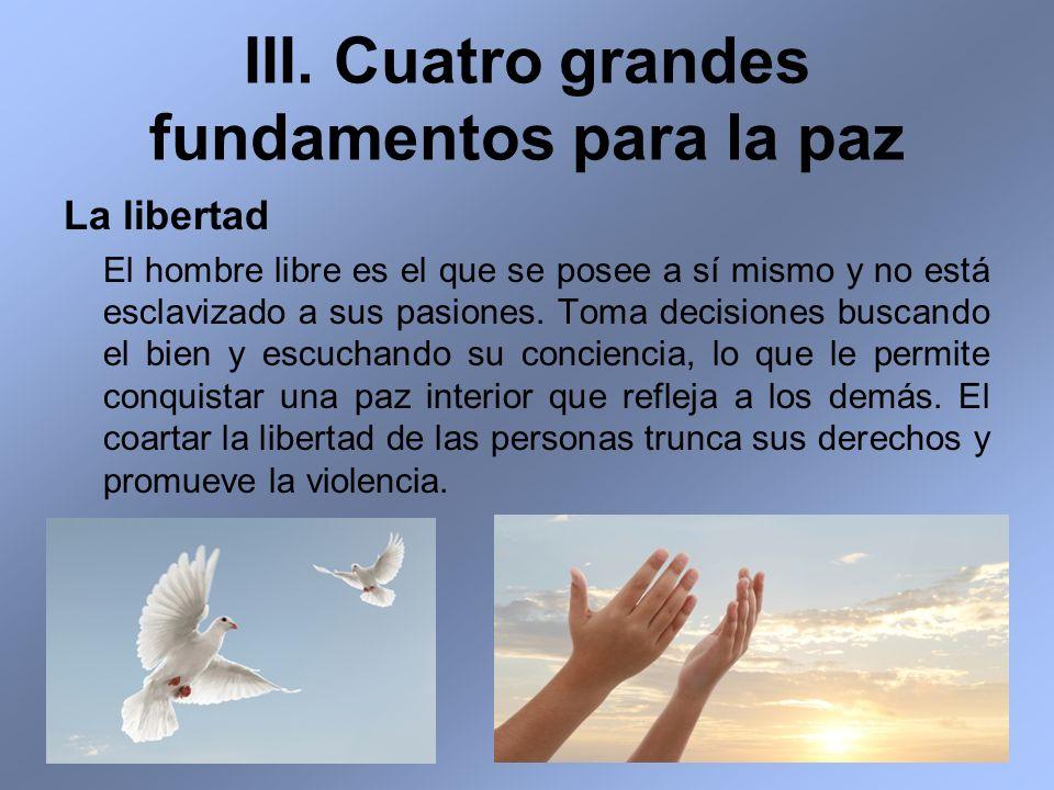 III. Cuatro grandes fundamentos para la paz