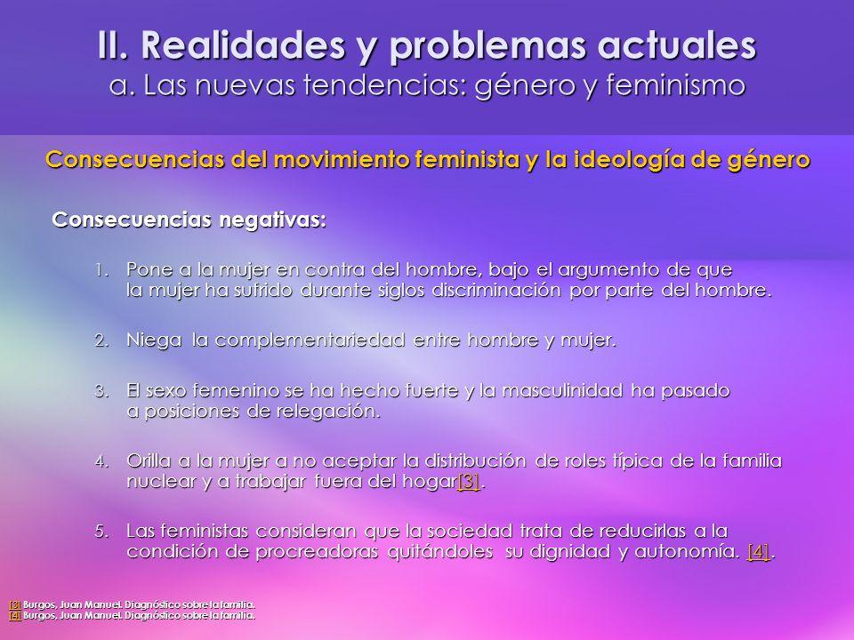 II. Realidades y problemas actuales a