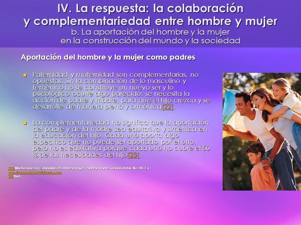 IV. La respuesta: la colaboración y complementariedad entre hombre y mujer b. La aportación del hombre y la mujer en la construcción del mundo y la sociedad