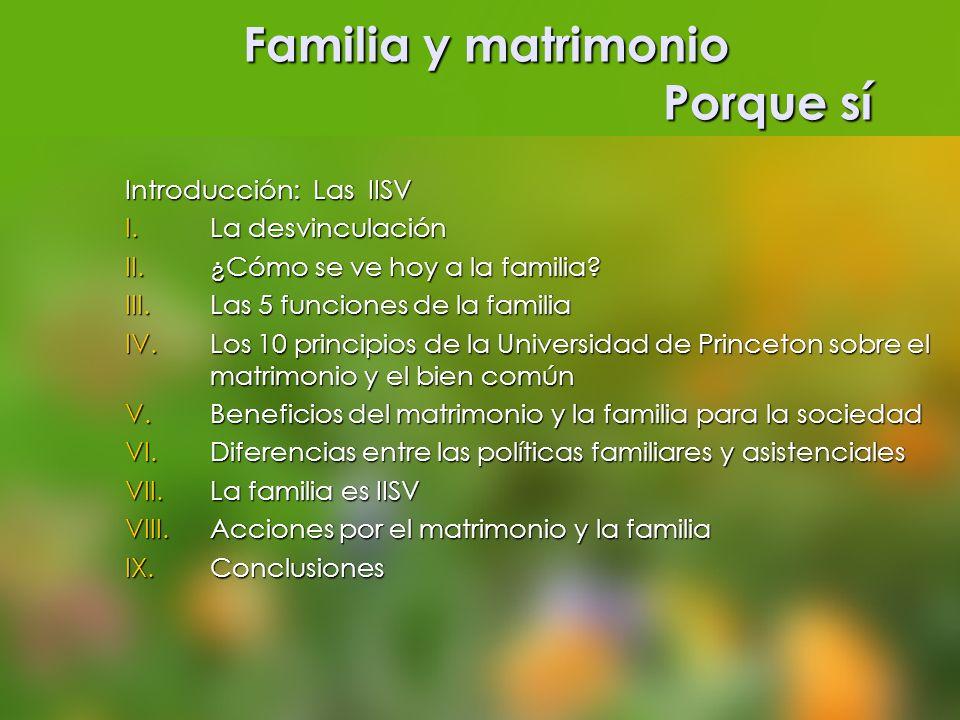 Familia y matrimonio Porque sí