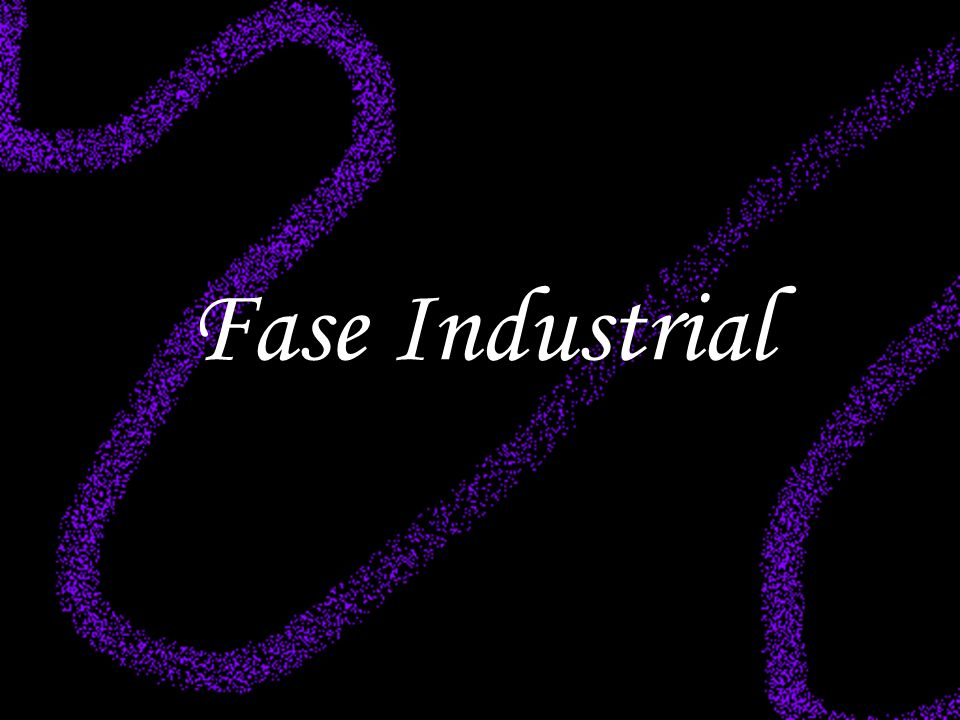 Fase Industrial