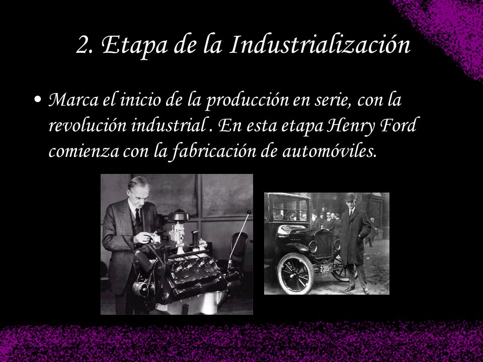 2. Etapa de la Industrialización