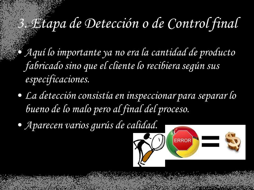 3. Etapa de Detección o de Control final