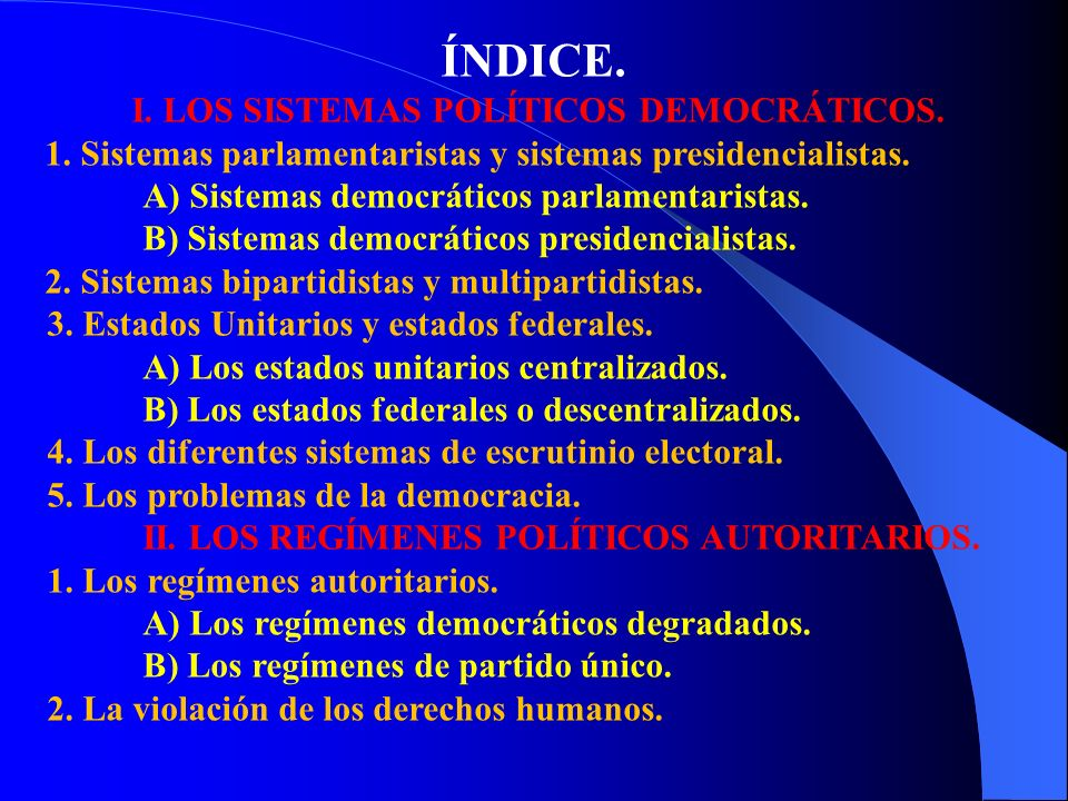 I. LOS SISTEMAS POLÍTICOS DEMOCRÁTICOS.
