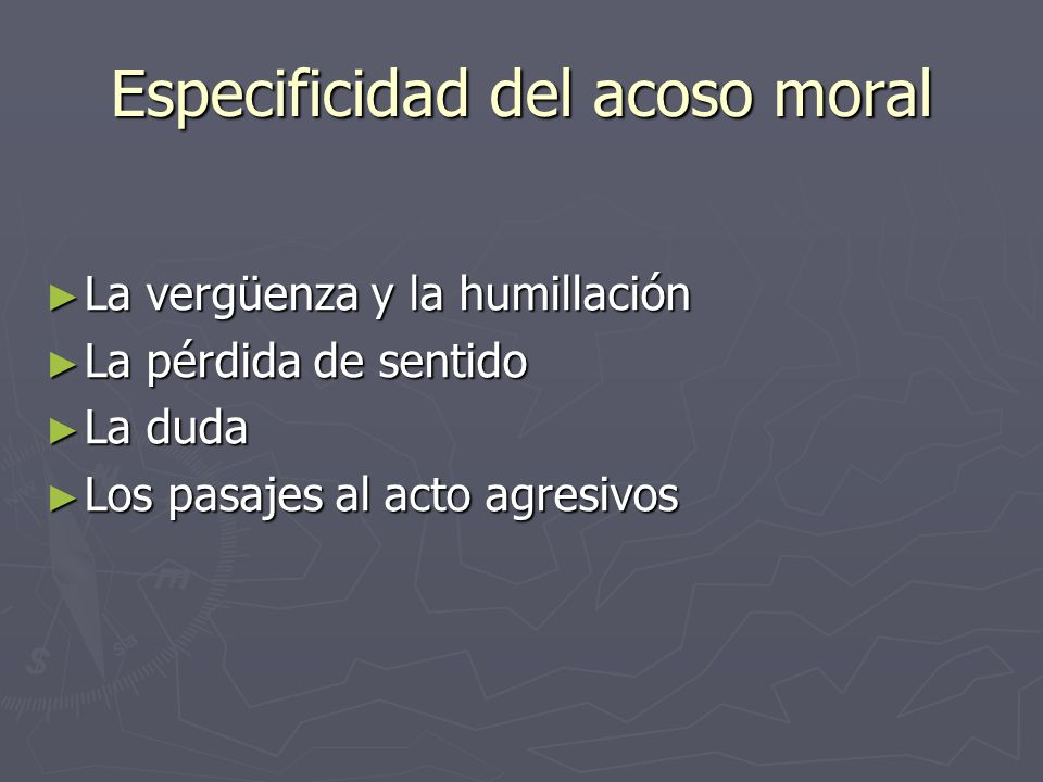 Especificidad del acoso moral