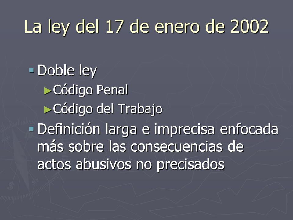 La ley del 17 de enero de 2002 Doble ley