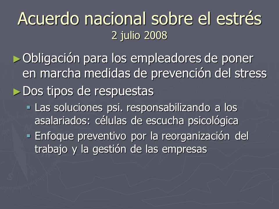 Acuerdo nacional sobre el estrés 2 julio 2008