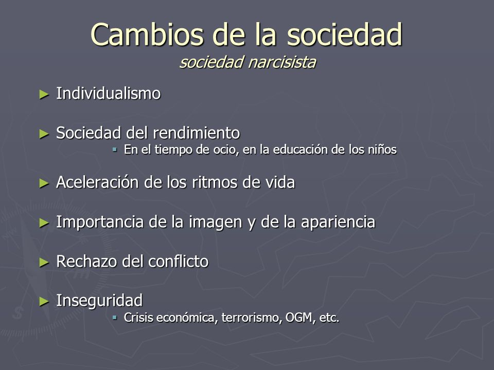 Cambios de la sociedad sociedad narcisista