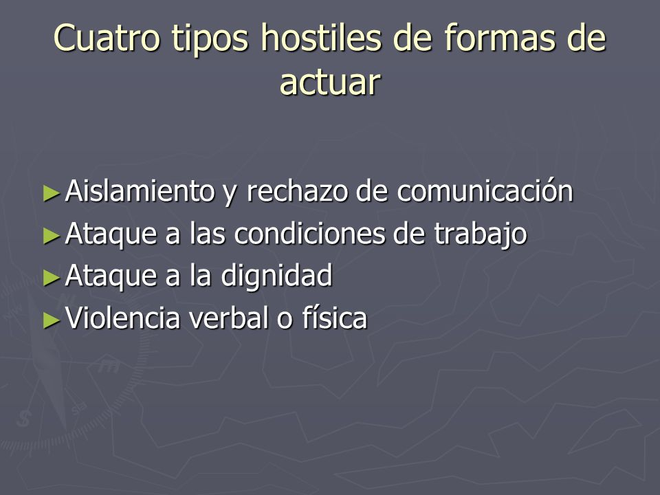 Cuatro tipos hostiles de formas de actuar