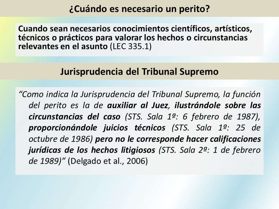 ¿Cuándo es necesario un perito Jurisprudencia del Tribunal Supremo