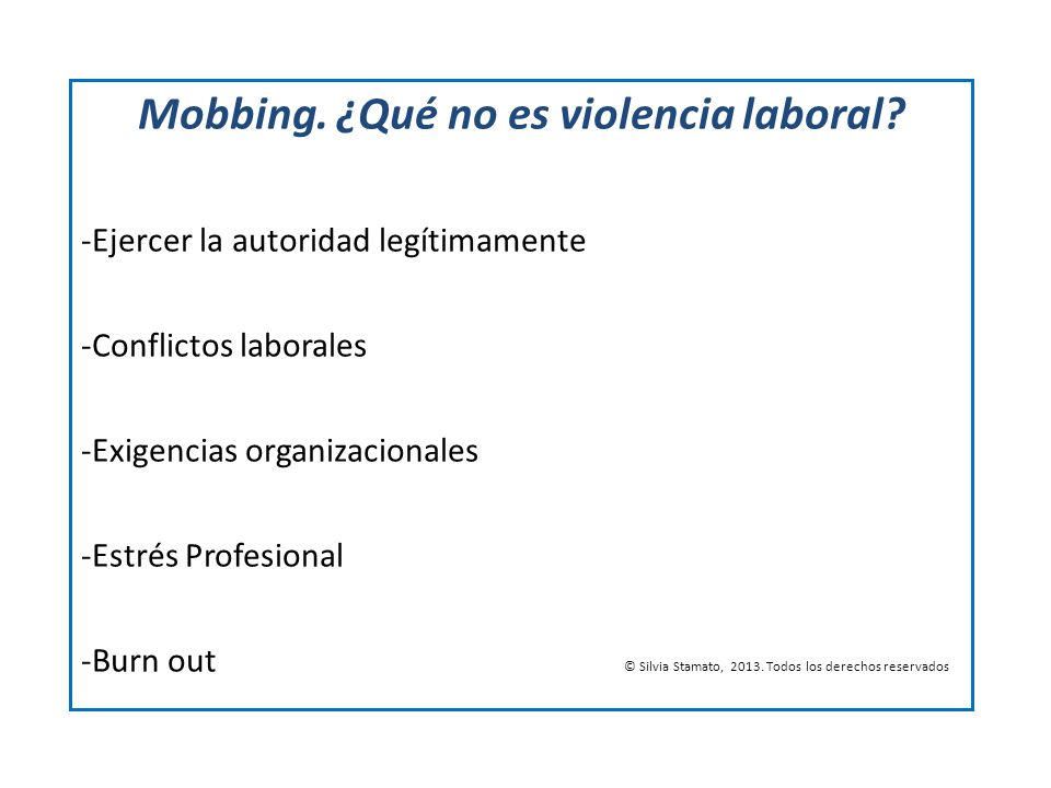 Mobbing. ¿Qué no es violencia laboral