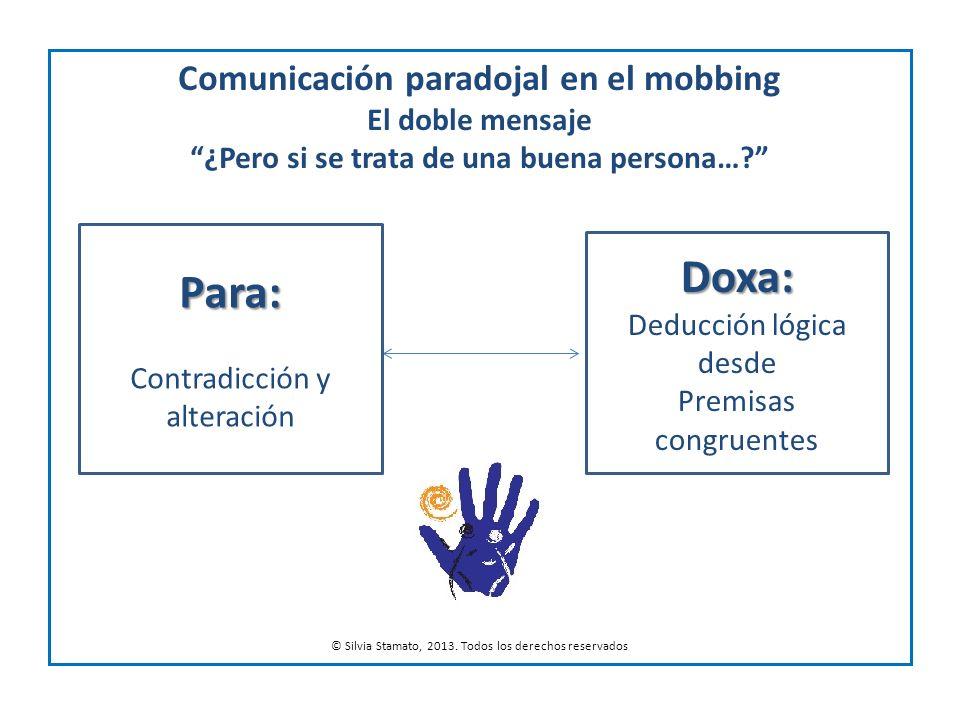 Doxa: Para: Comunicación paradojal en el mobbing El doble mensaje