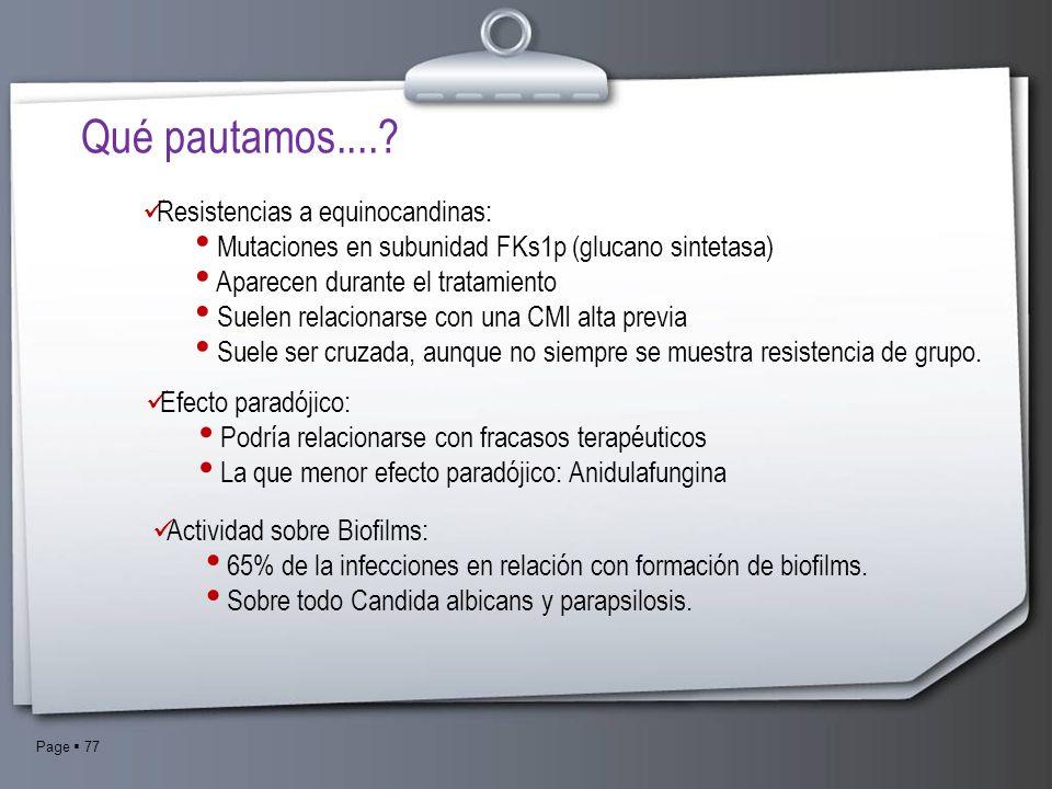 Qué pautamos.... Resistencias a equinocandinas: