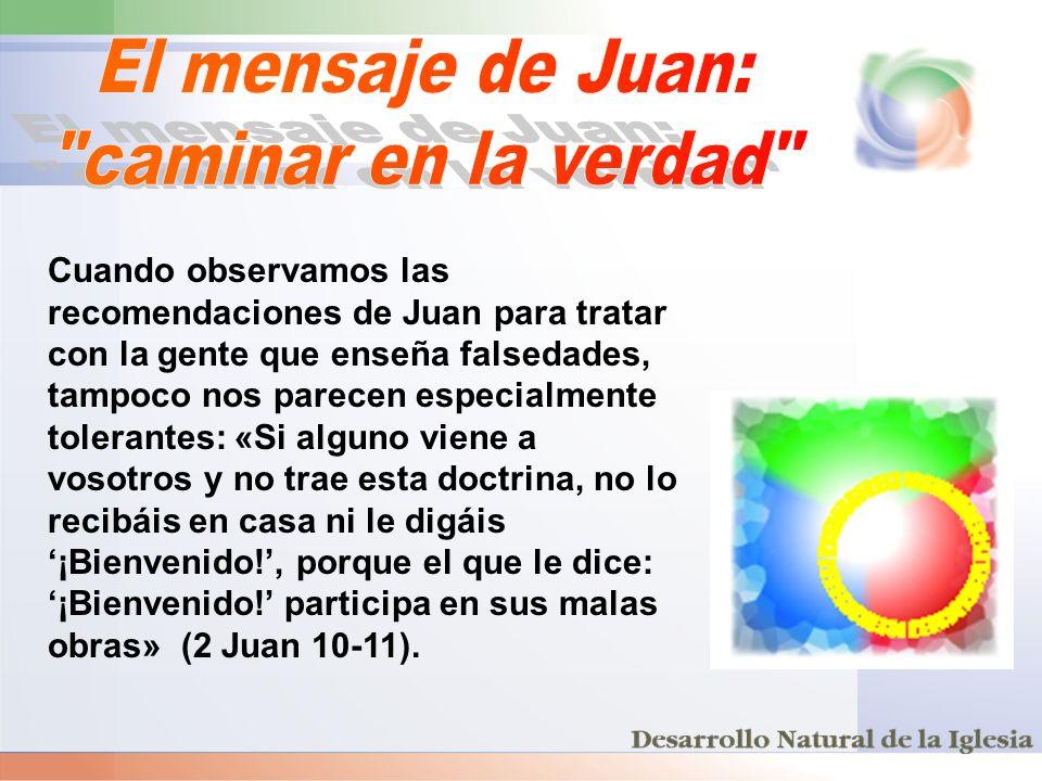 El mensaje de Juan: caminar en la verdad