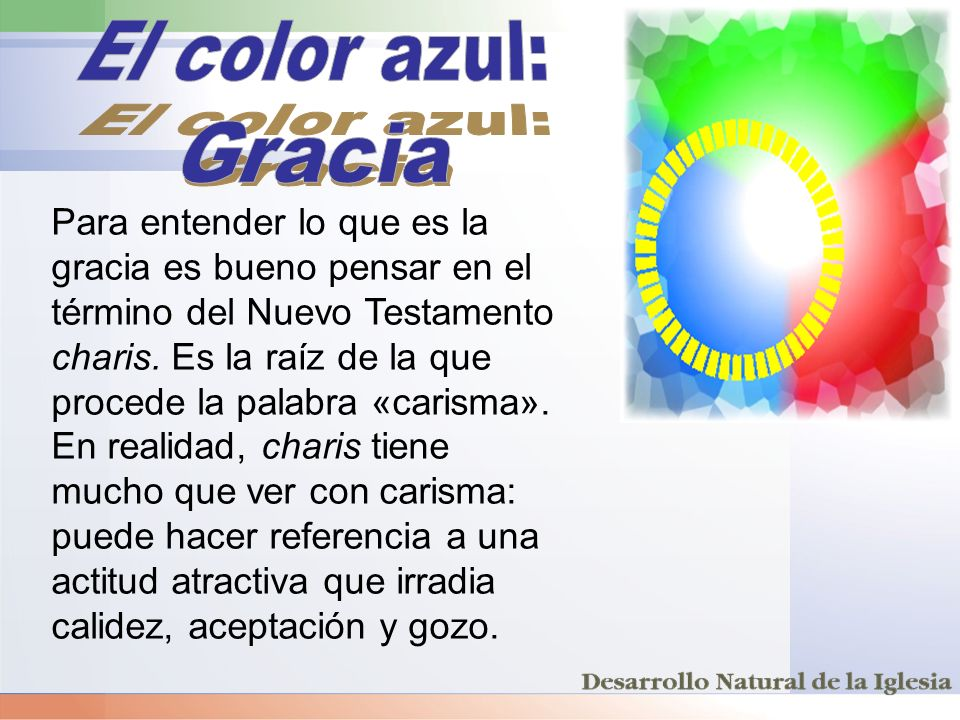 El color azul: Gracia.