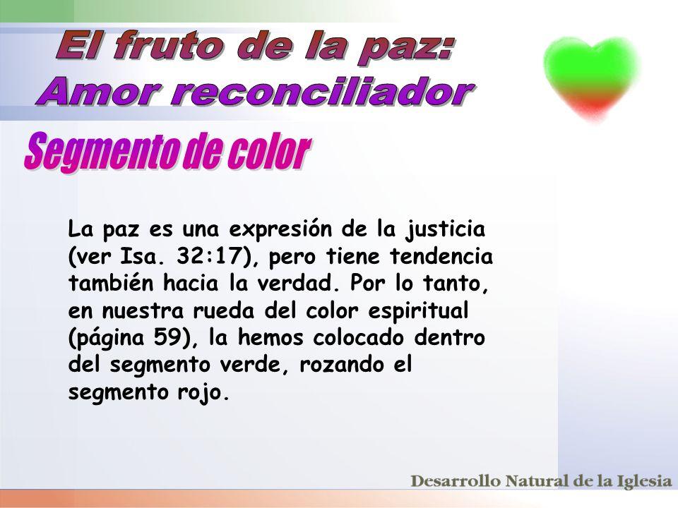 El fruto de la paz: Amor reconciliador Segmento de color
