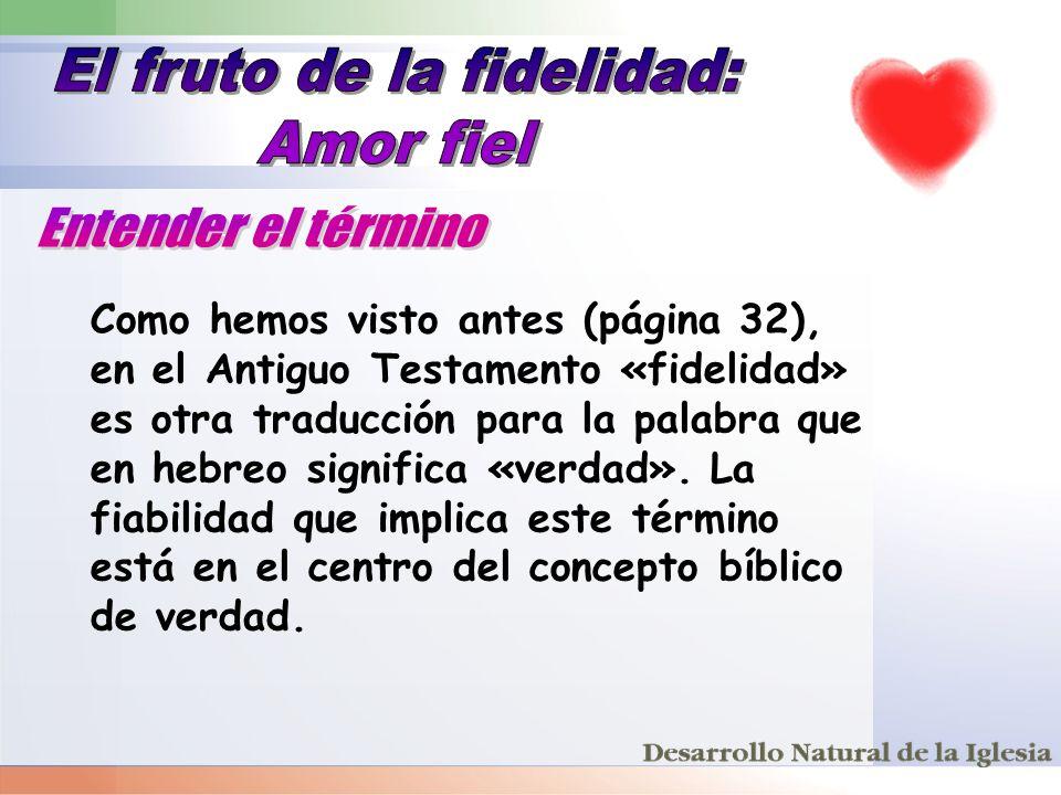 El fruto de la fidelidad: