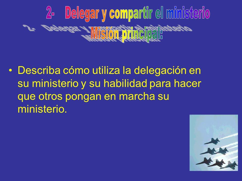 2- Delegar y compartir el ministerio