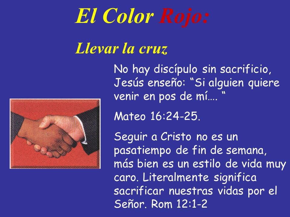 El Color Rojo: Llevar la cruz