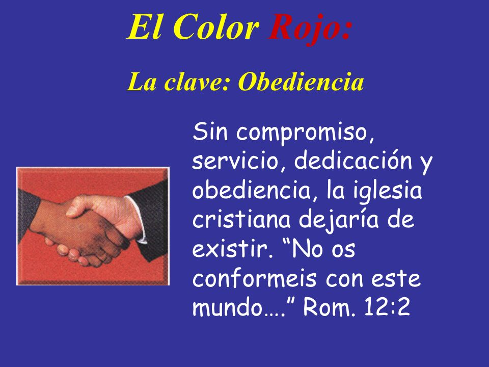 El Color Rojo: La clave: Obediencia