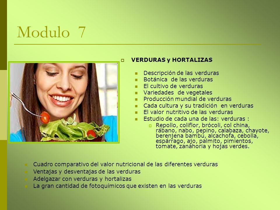 Modulo 7 VERDURAS y HORTALIZAS Descripción de las verduras