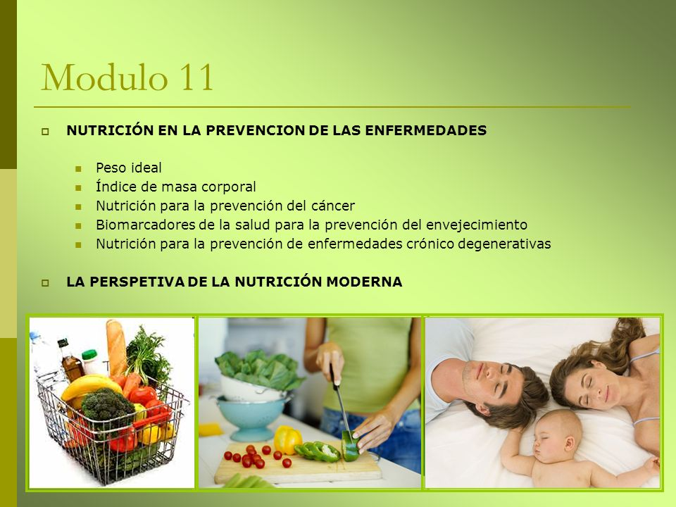Modulo 11 NUTRICIÓN EN LA PREVENCION DE LAS ENFERMEDADES Peso ideal