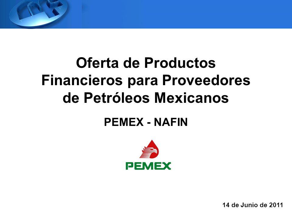 Oferta de Productos Financieros para Proveedores de Petróleos Mexicanos