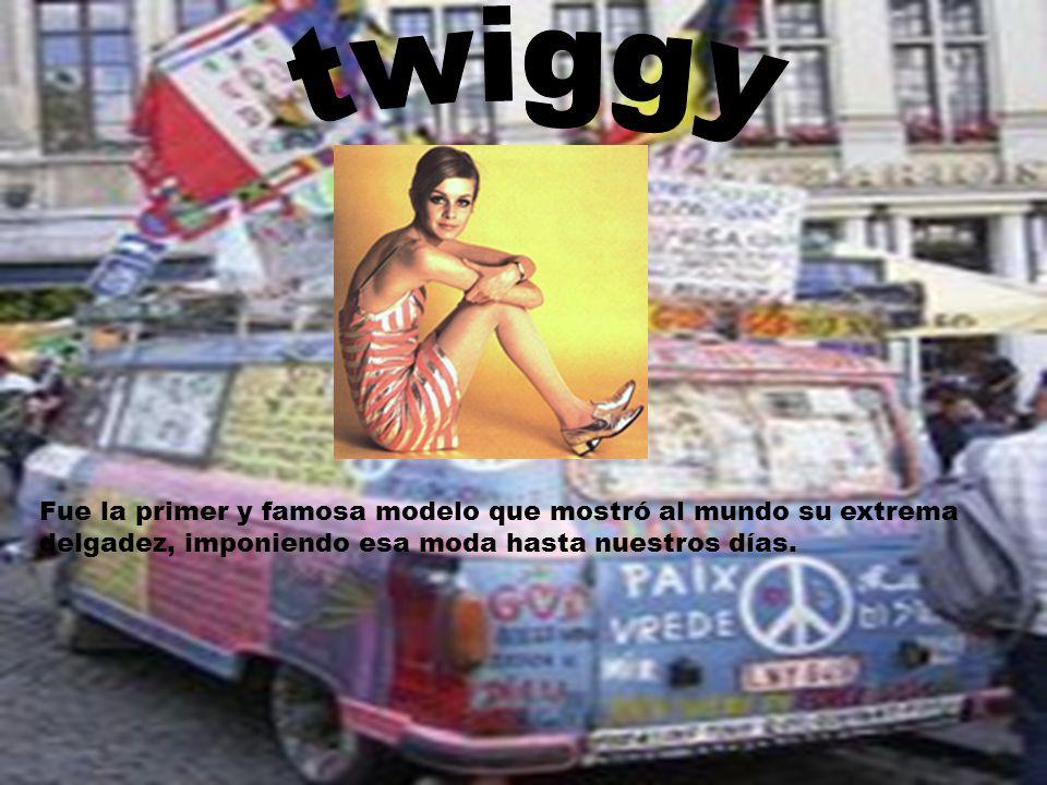 twiggy Fue la primer y famosa modelo que mostró al mundo su extrema delgadez, imponiendo esa moda hasta nuestros días.