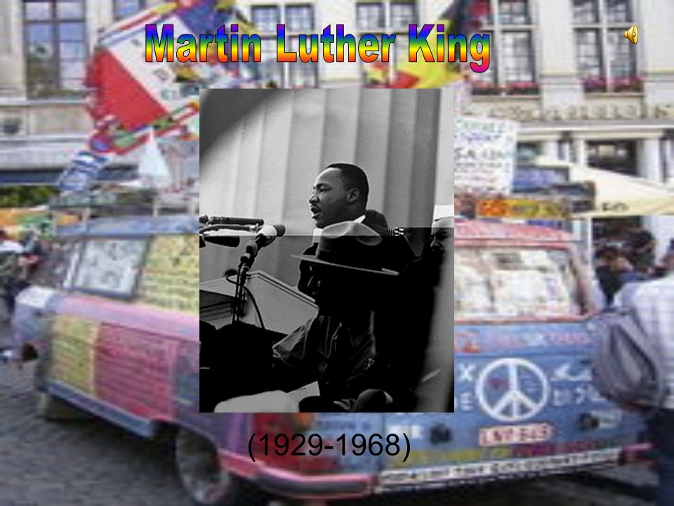 Martin Luther King ( )