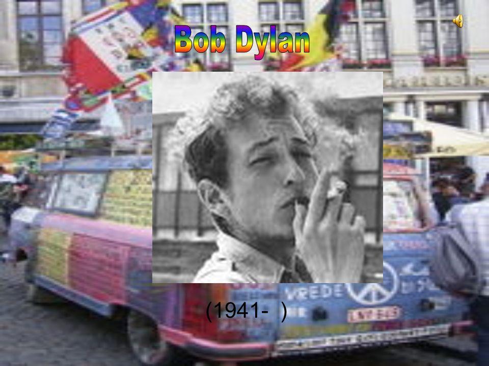 Bob Dylan (1941- )