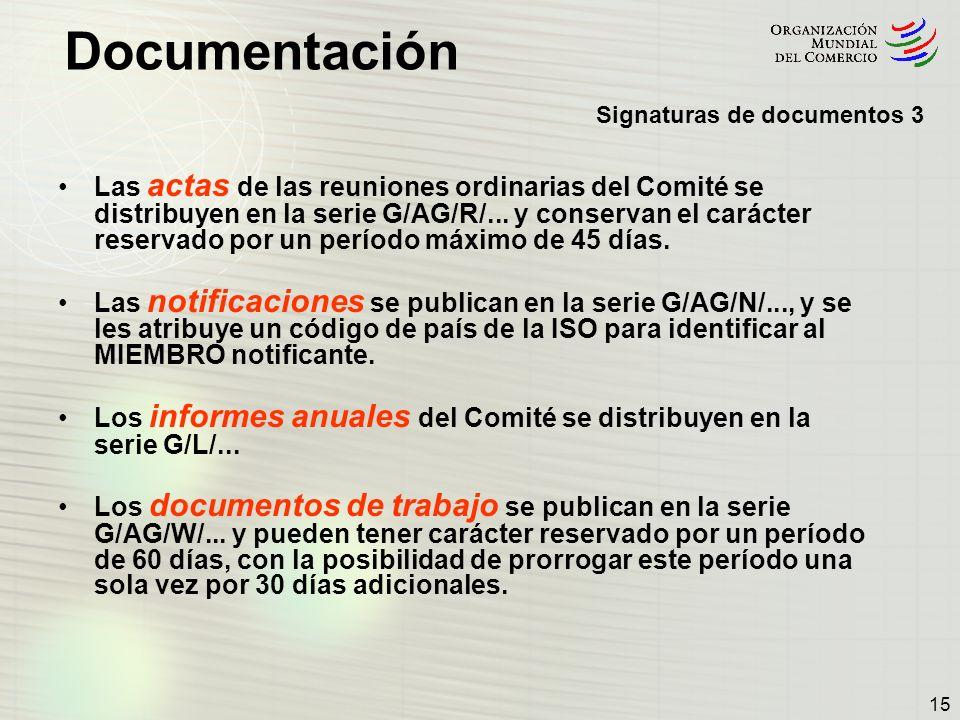 Los informes anuales del Comité se distribuyen en la serie G/L/...