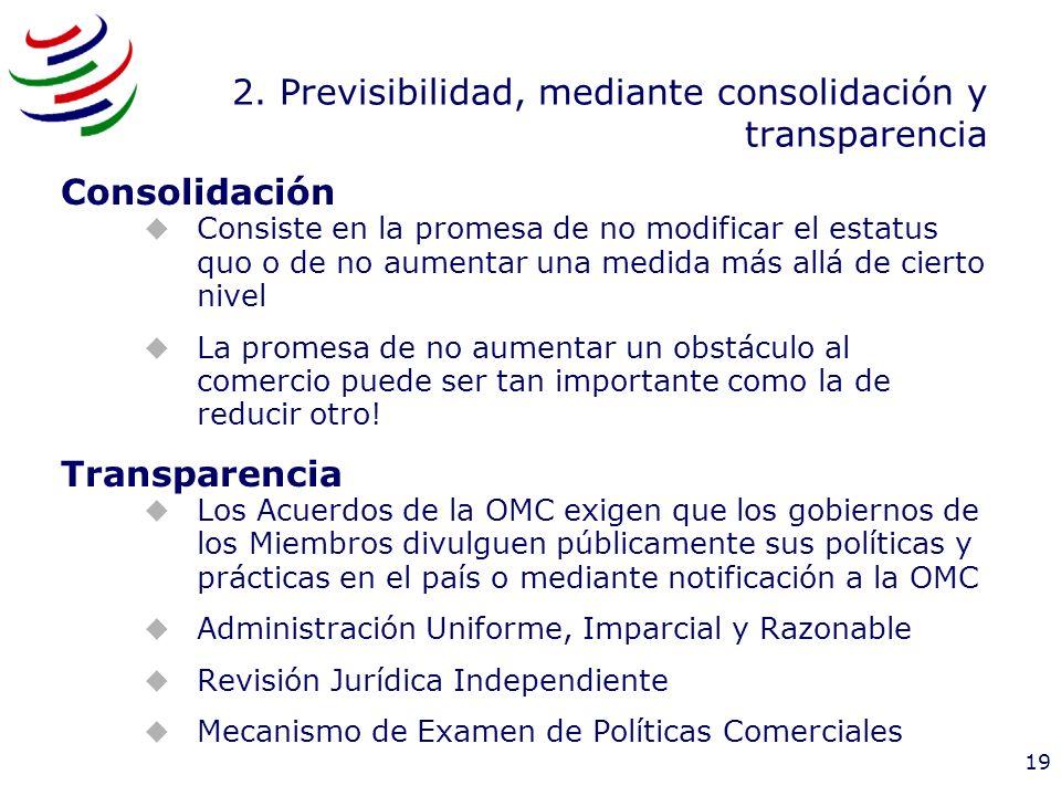 2. Previsibilidad, mediante consolidación y transparencia