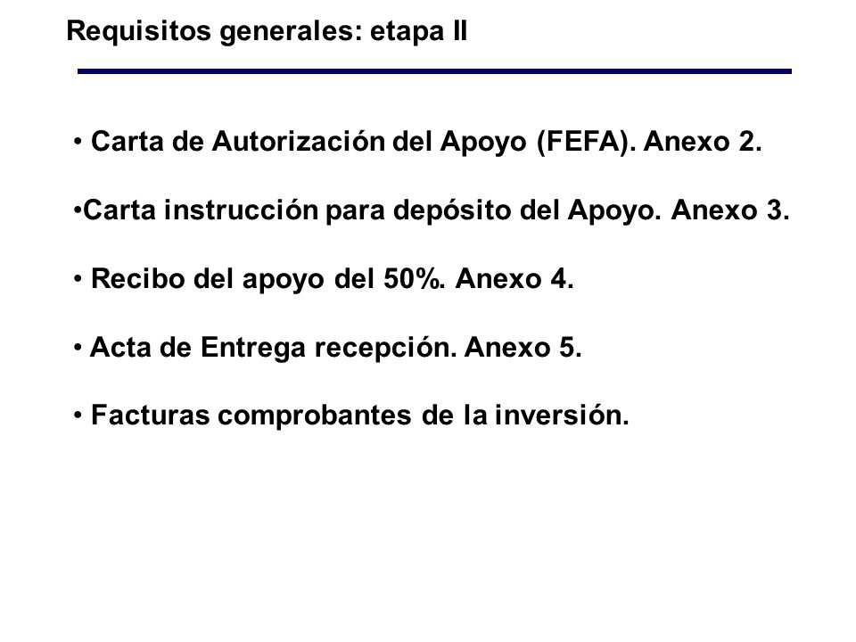 Requisitos generales: etapa II