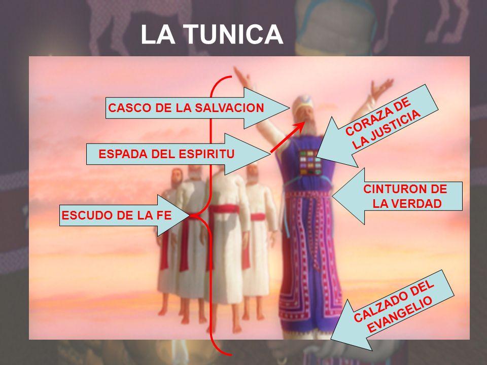 LA TUNICA CASCO DE LA SALVACION CORAZA DE LA JUSTICIA