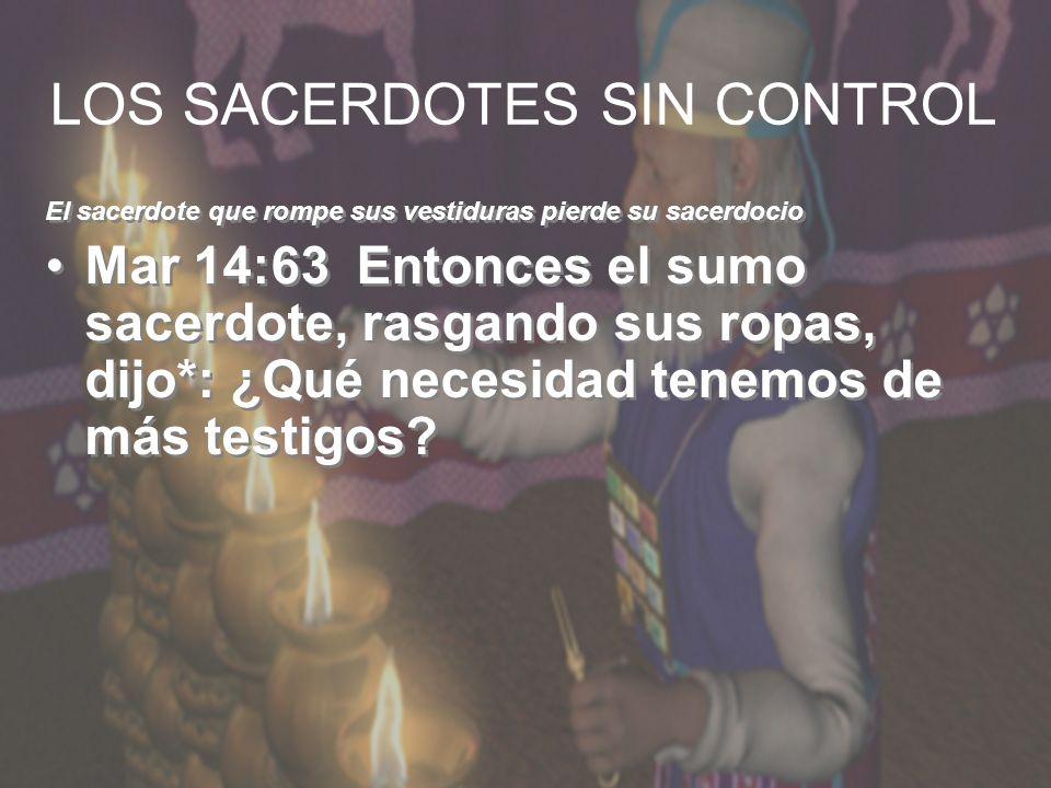 LOS SACERDOTES SIN CONTROL