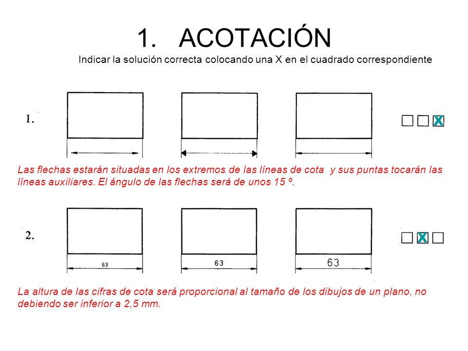 ACOTACIÓN Indicar la solución correcta colocando una X en el cuadrado correspondiente