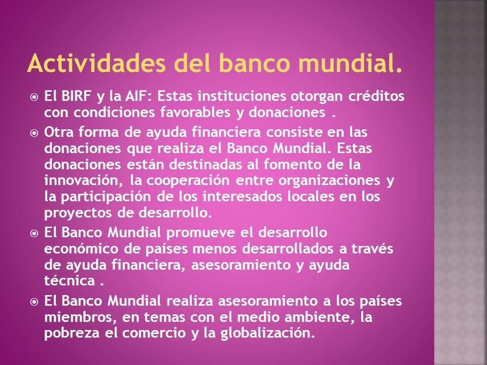 Actividades del banco mundial.
