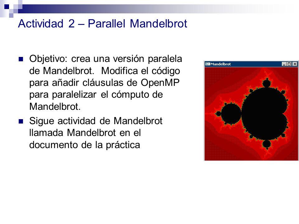 Actividad 2 – Parallel Mandelbrot