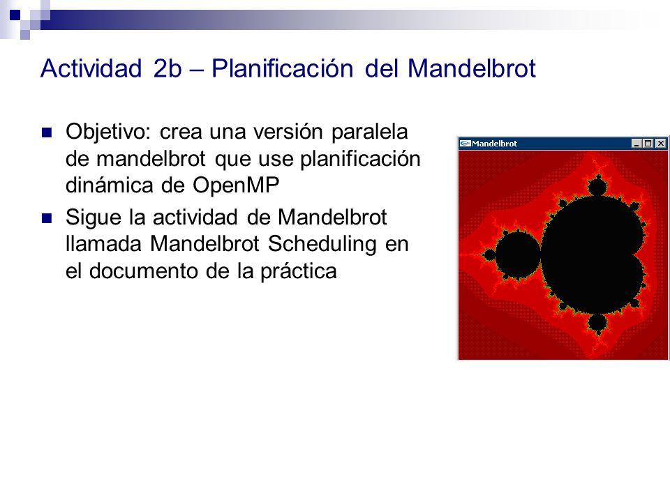 Actividad 2b – Planificación del Mandelbrot