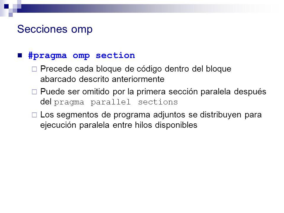 Secciones omp #pragma omp section
