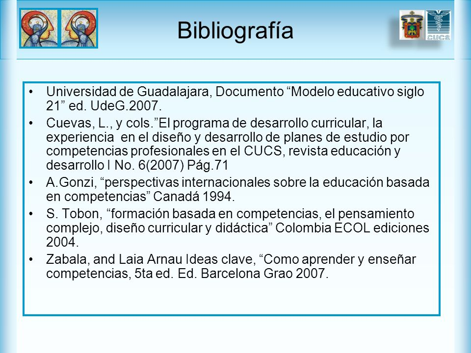 Bibliografía Universidad de Guadalajara, Documento Modelo educativo siglo 21 ed. UdeG.2007.