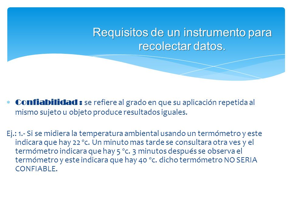 Requisitos de un instrumento para recolectar datos.