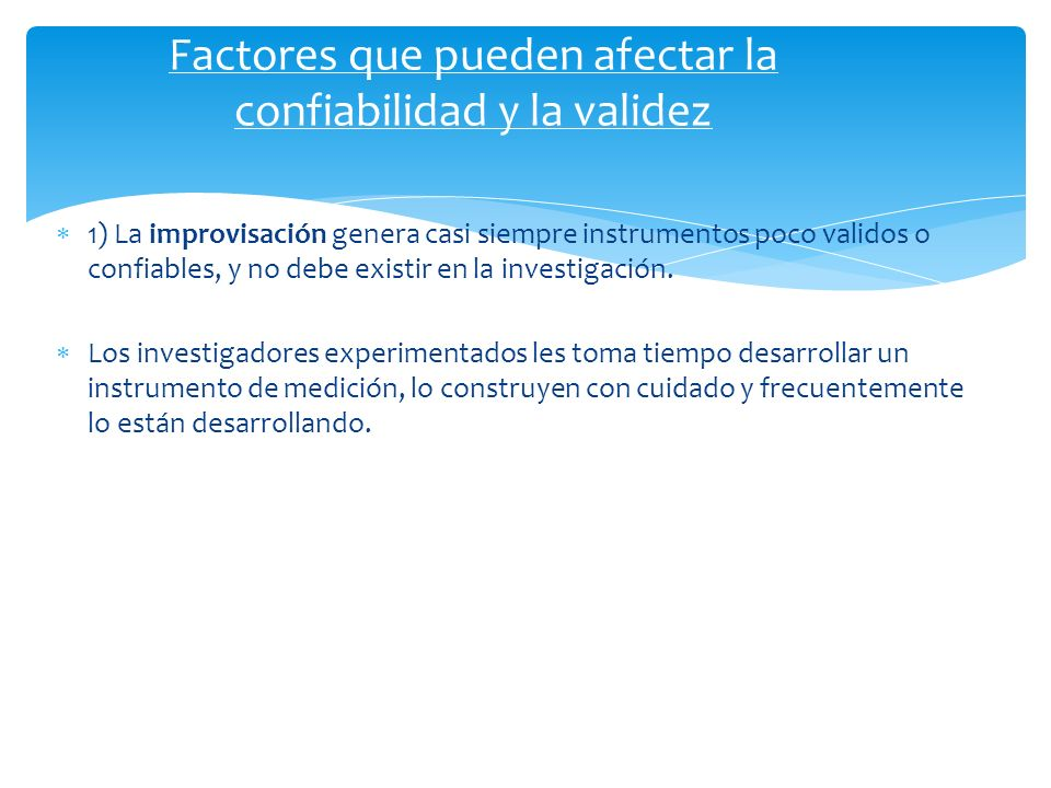 Factores que pueden afectar la confiabilidad y la validez
