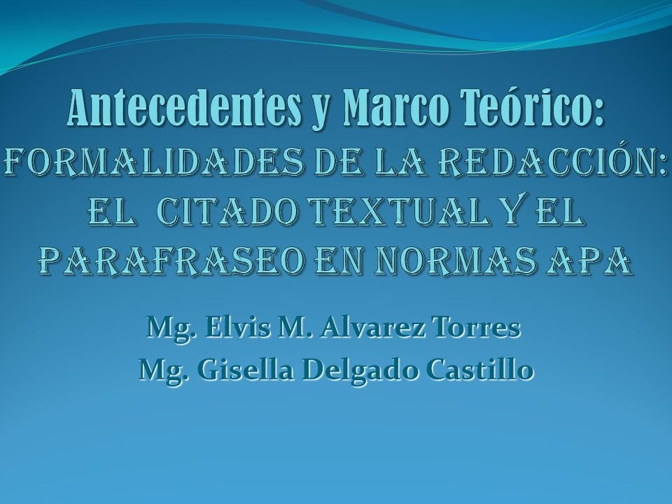Mg. Elvis M. Alvarez Torres Mg. Gisella Delgado Castillo