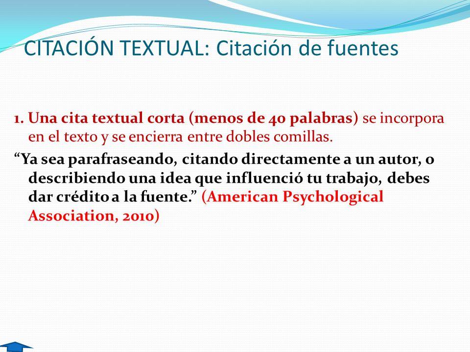 CITACIÓN TEXTUAL: Citación de fuentes
