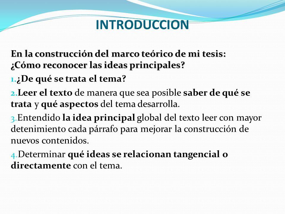INTRODUCCION En la construcción del marco teórico de mi tesis: