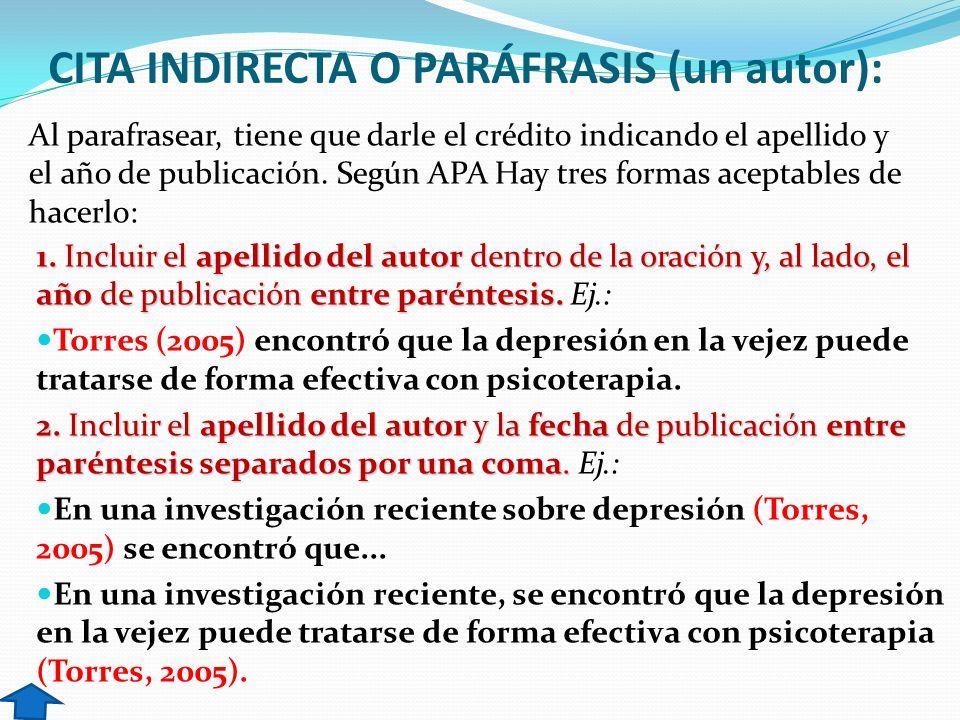 CITA INDIRECTA O PARÁFRASIS (un autor):