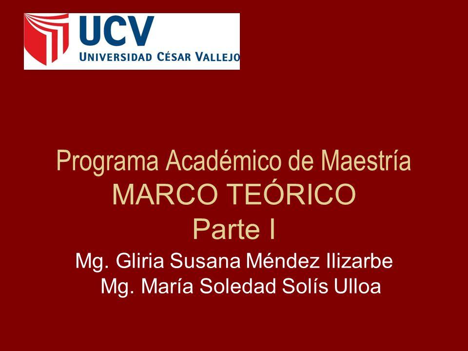 Programa Académico de Maestría MARCO TEÓRICO Parte I